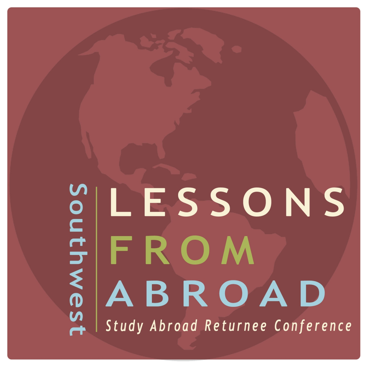 Southwest Lessons From Abroad, Study Abroad Returnee Conference