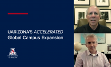 UArizona's Accelerated Global Campus Expansion