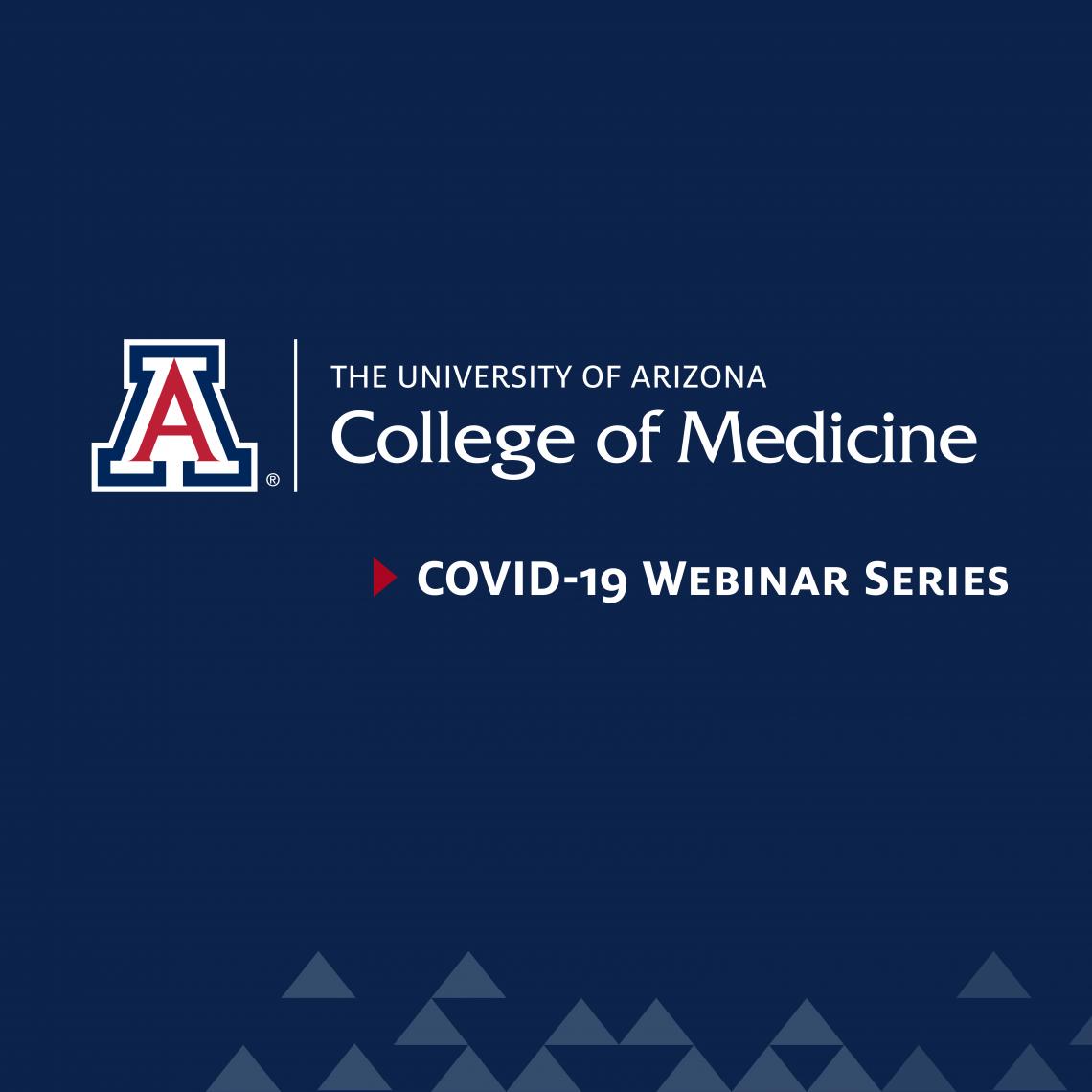 College of Medicine Webinar